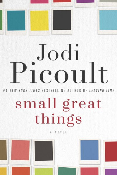 """""""Small Great Things"""" by Jodi Picoult book cover"""